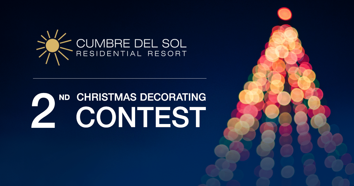 Take part in our second Cumbre del Sol Residential Resort Christmas Decoration Contest
