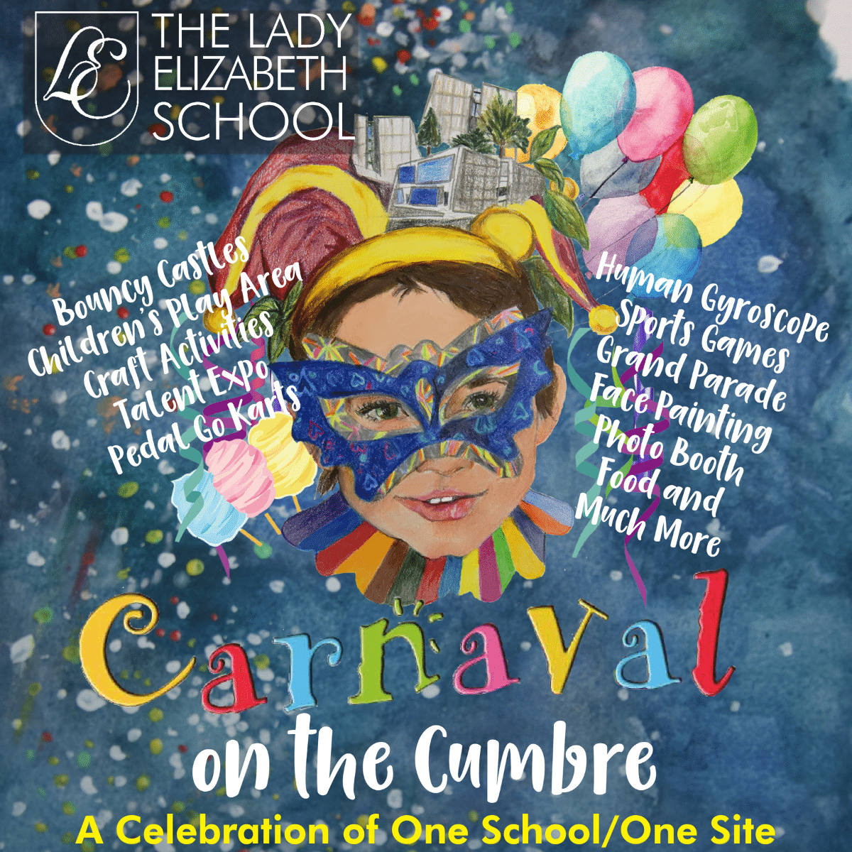 The Lady Elizabeth School invites you to its Carnaval on the Cumbre!