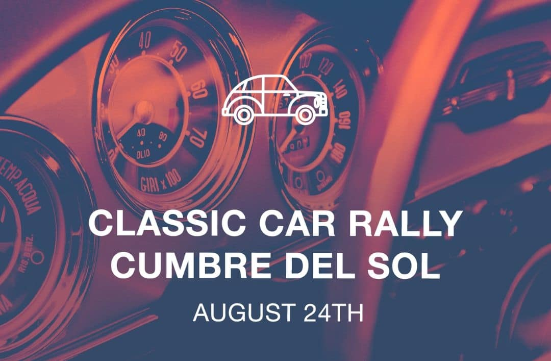 Join us for the 3rd Classic Car Rally at Cumbre del Sol!